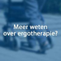 Meer weten over ergotherapie?