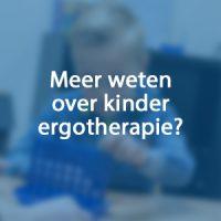 Meer weten over kinder ergotherapie?